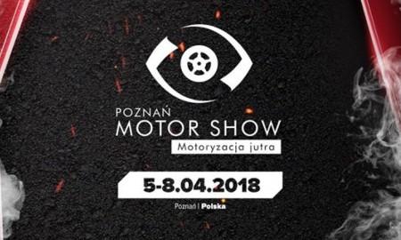 Poznań Motor Show 2018 rusza 5 kwietnia